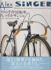 Alex SiNGER Custom and Handmade bicycles in Paris Photo Collection Book 2011 Obi