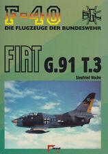 Fiat G.91 T.3 (F-40 Nr. 42) Bundesluftwaffe Trainer Gina Wache Jet Bundeswehr