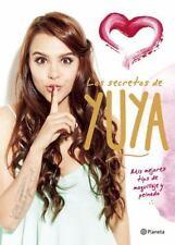 Los Secretos de Yuya : Mis Mejores Tips de Maquillaje y Peinado by Yuya...