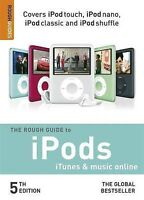"""""""VERY GOOD"""" The Rough Guide to iPods, iTunes and Music Online (5th) (Rough Guide"""