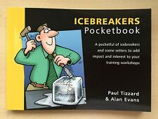 The Icebreakers Pocketbook by Alan Evans, Paul Tizzard (Paperback, 2003)