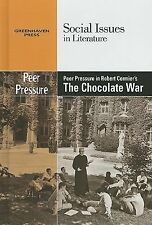 Peer Pressure in Robert Cormier's the Chocolate War (Social Issues in-ExLibrary