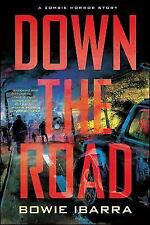 Down the Road - Ibarra, Bowie - Paperback