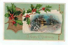 """Vintage Postcard """"A happy Christmas"""" House Scene Embossed Holly Gold Germany"""
