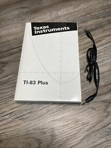 Texas Instruments Graphing Calculator TI-83 Plus Instruction Manual Book & Cable