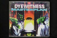 Dyewitness - Masterplan -Single - 1995  Hardcore, Acid, Happy- CSRCD50086 (C479