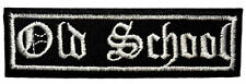 OLD SCHOOL Embroidered PATCH Biker Emblem Iron-on or Sew-on Funny Saying New