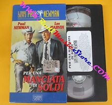 VHS film PER UNA MANCIATA SOLDI il grande cinema di Paul Newman (F113) no dvd