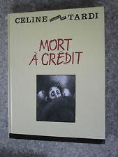 Céline et Tardi Mort à Crédit Gd format couverture rigide
