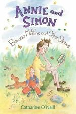 Annie and Simon: Banana Muffins and Other Stories: By O'Neill, Catharine O'Ne...