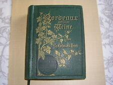 RARETE sur Ebay ......COCKS et FERET Bordeaux und seine weine 1893.