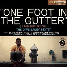 DAVE BAILEY (DRUMS) ONE FOOT IN THE GUTTER NEW CD