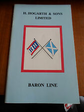 H Hogarth & Sons Ltd BARON LINE - A Short History & Fleet List + Illustrated