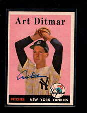 1958 TOPPS #354 ART DITMAR AUTHENTIC ON CARD AUTOGRAPH SIGNATURE AU7752