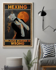 Witch Magic Halloween Hexing Because Murder Is Wrong Wall Decor Poster No Frame