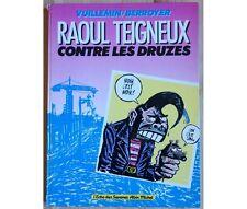 Vuillemin - Berroyer - Raoul Teigneux contre les Druzes - EO - 1984 - L'écho des