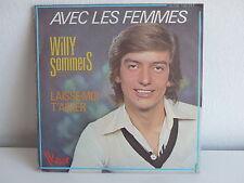 WILLY SOMMERS Avec les femmes 45 VB 140211