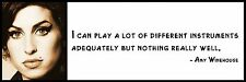 Wall Quote - Amy Winehouse - I can play a lot of different instruments adequatel