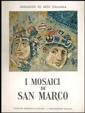 I mosaici di San Marco Valsecchi Marco Riunione Adriatica di Sicurtà 1957 arte