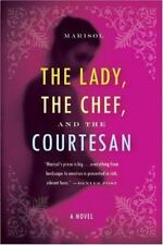 The Lady, the Chef, and the Courtesan: A Novel, Marisol, New Book