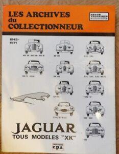 Les archives du collectionneur  JAGUAR  XK   1948-1971