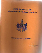 1962 MARYLAND DEPARTMENT OF MOTOR VEHICLES Forms for Use by Dealers manual