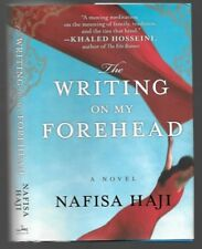 THE WRITING ON MY FOREHEAD by Nafisa Haji - 1st / 1st - HC / DJ - SIGNED
