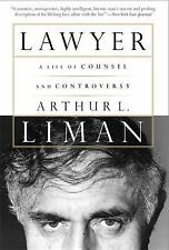 Lawyer : A Life of Counsel and Controversy by Arthur L. Liman (2002, Paperback)