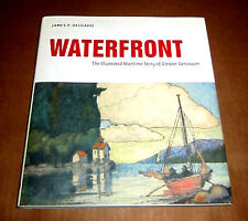VANCOUVER MARITIME WATERFRONT HISTORY SHIPS LOGGING RAILROAD BRITISH COLUMBIA