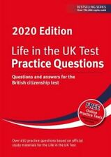 Life in the UK Test: Practice Questions 2020 Questions and answ... 9781907389702