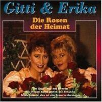 "GITTI & ERICA ""DIE ROSEN DER HEIMAT"" CD NEUWARE"