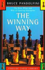 The Winning Way: The How What and Why of Opening Strategems