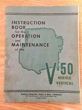 Miehle Vertical V 50 Installation Operation Maintenance Manual Printing Press