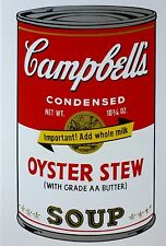 ANDY WARHOL CAMPBELLS' OYSTER STEW SOUP II Can SUNDAY B.MORNING 55/1500 Lim.Ed
