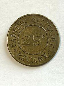 #6622 - Jeton Cantine militaire Revigny 25 centimes - FACTURE