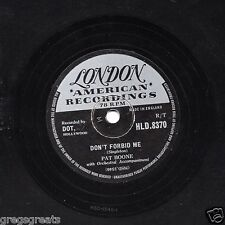 "1957 UK No2 PAT BOONE 78 "" DON'T FORBID ME / ANASTASIA ""  LONDON HLD 8370 EX+"