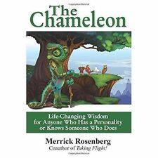 The Chameleon Life-Changing Wisdom for Anyone Who Has Personal by Rosenberg Merr