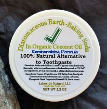 All Natural Toothpaste Diatomaceous earth and Baking soda in Organic Coconut Oil