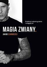 Magia zmiany - Jakub Czarodziej polish book polska książka