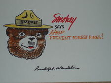 """Rudolph Wendelin hand drawn and signed """"Smokey the Bear"""" Sketch 7 x 11.Mint"""