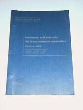 Ferrovie - Istruzione sull' esercizio del freno continuo automatico - ed. 1983