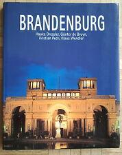 Brandenburg. Fotografie Dressler,Text: De Bruyn, Pech, Wendler. Mit Reiseteil.