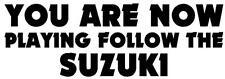 FOLLOW THE SUZUKI STICKER Funny Caravan Bailey Swift JDM Car Novelty Vinyl Decal