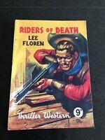 riders of death ! thriller western by lee floren  1950s
