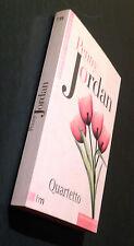 JORDAN Penny, Quartetto, 2003, Harlequin Mondadori, Edizione Speciale per Gioia.