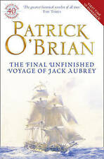 The Final, Unfinished Voyage of Jack Aubrey by Patrick O'Brian (Paperback, 2010)