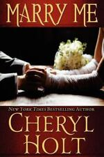 Marry Me by Cheryl Holt (2012, Paperback)