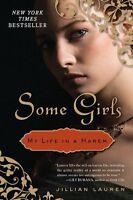 Some Girls: My Life in a Harem by Jillian Lauren