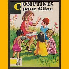 COMPTINES POUR GILOU Gisèle Guyot Simone Deleuil 1965