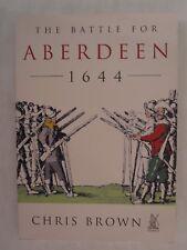 The Battle of Aberdeen 1644
